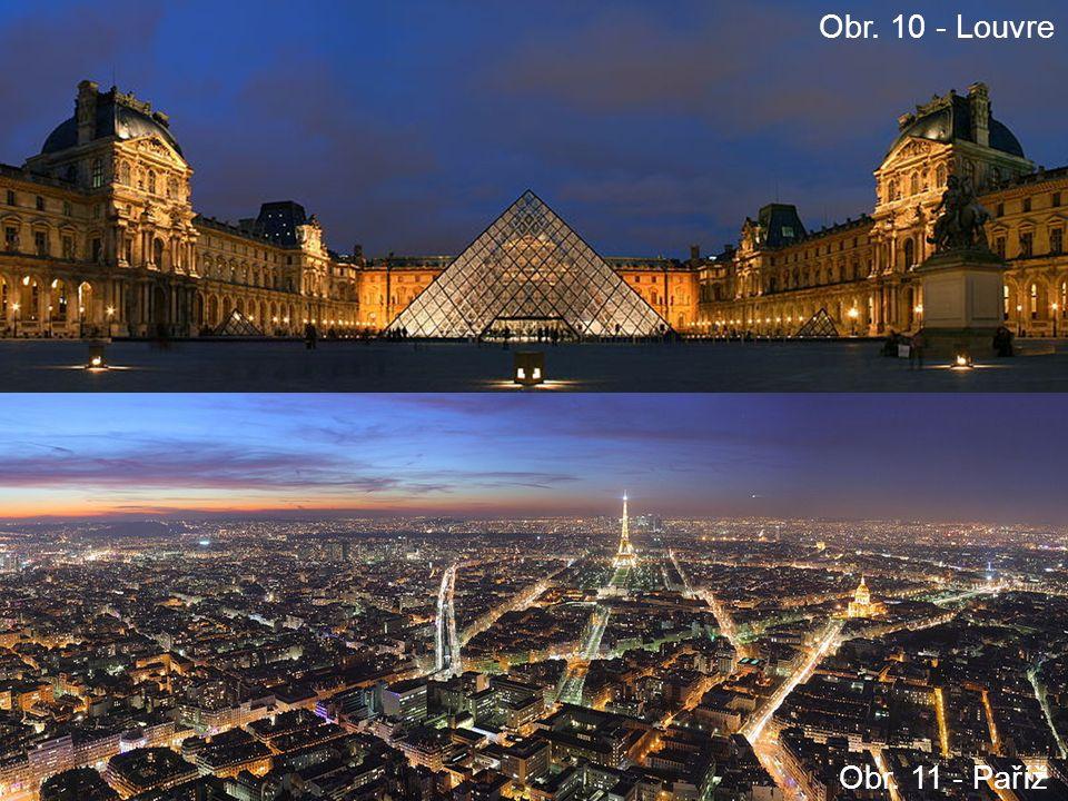 Obr. 10 - Louvre Obr. 11 - Paříž