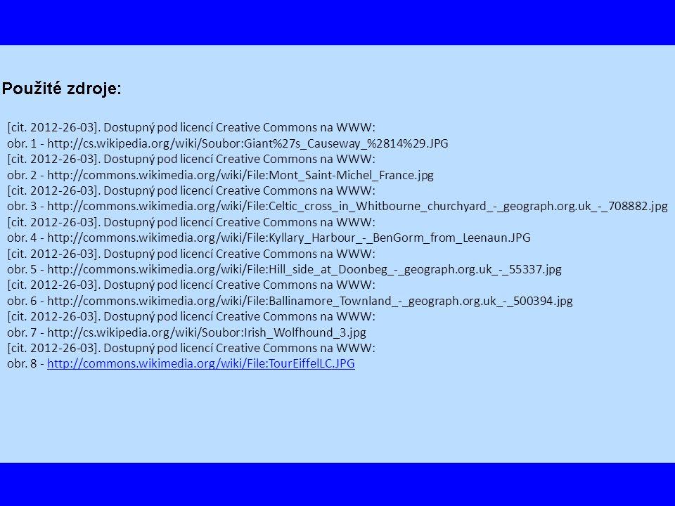 [cit. 2012-26-03]. Dostupný pod licencí Creative Commons na WWW: obr. 1 - http://cs.wikipedia.org/wiki/Soubor:Giant%27s_Causeway_%2814%29.JPG [cit. 20