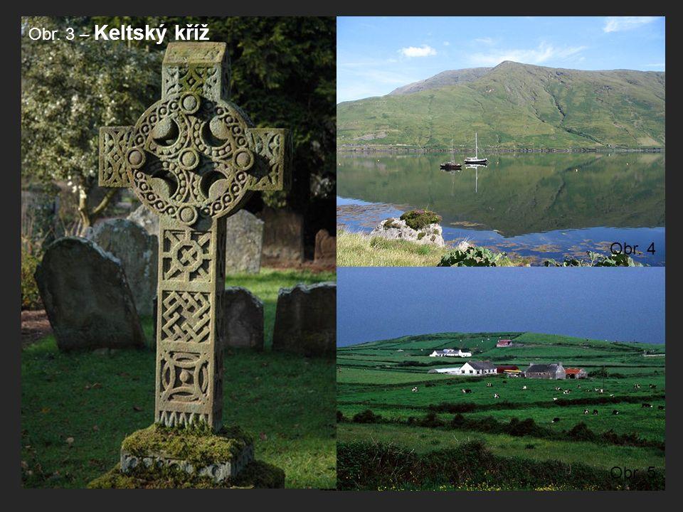 Obr. 3 – Keltský kříž Obr. 4 Obr. 5