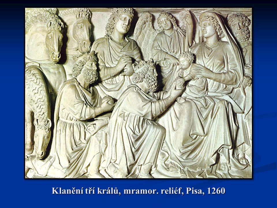 Klanění tří králů, mramor. reliéf, Pisa, 1260