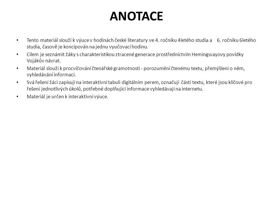 ANOTACE Tento materiál slouží k výuce v hodinách české literatury ve 4.