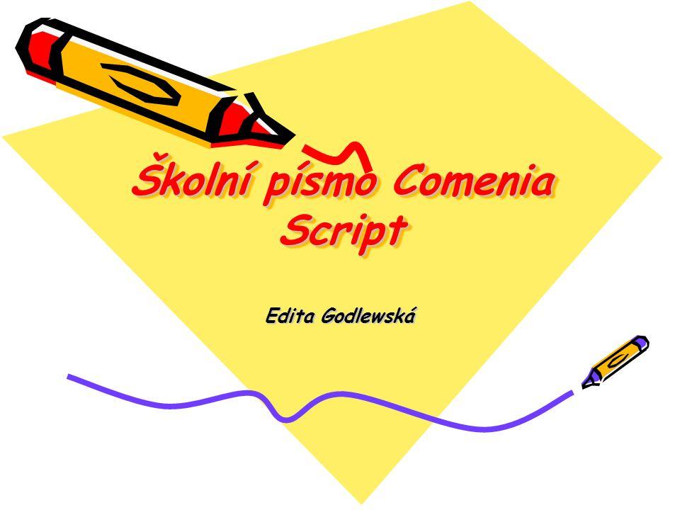 Školní písmo Comenia Script Edita Godlewská