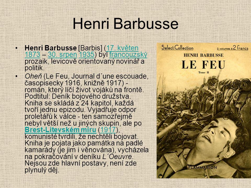 Henri Barbusse Henri Barbusse [Barbis] (17. květen 1873 – 30.