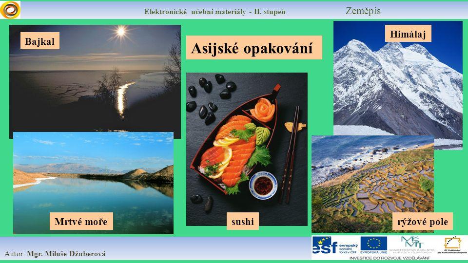 Elektronické učební materiály - II.stupeň Zeměpis Asijská NEJ - doplň text Asie je ………..