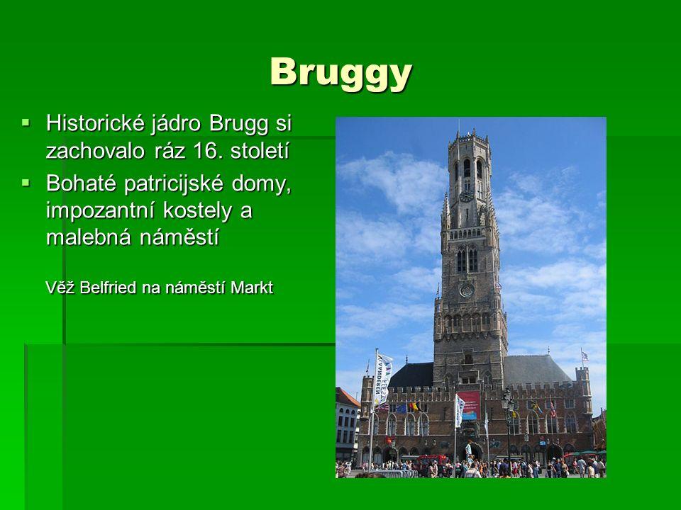 Bruggy Bruggy  Historické jádro Brugg si zachovalo ráz 16.