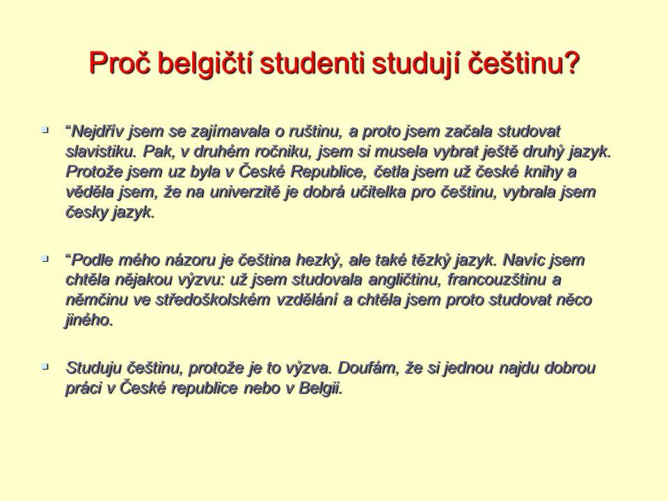 Proč belgičtí studenti studují češtinu.