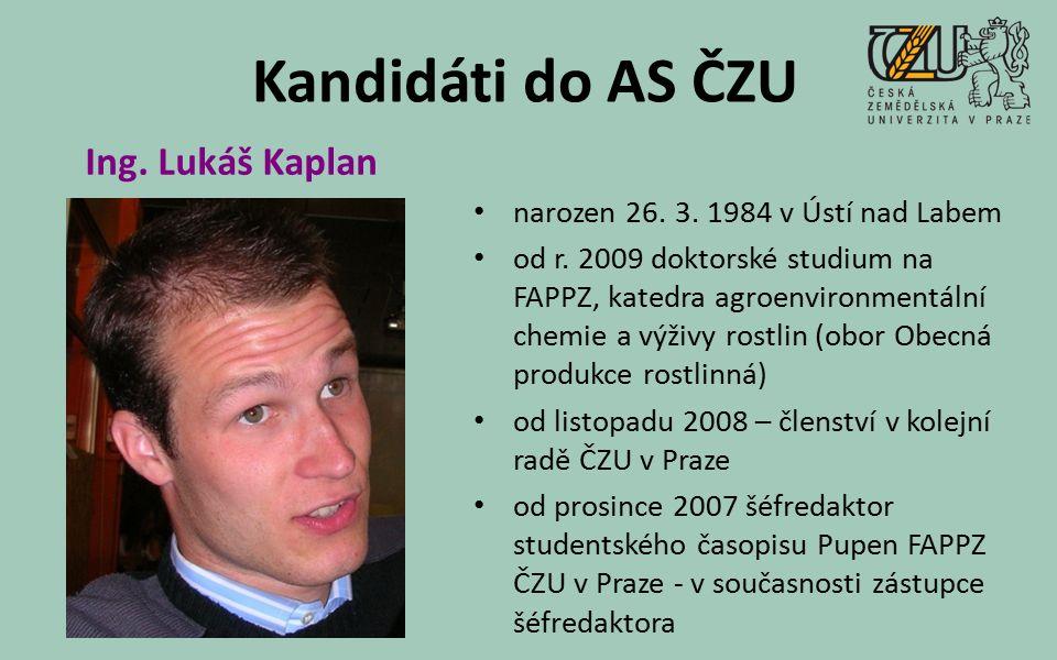 Kandidáti do AS ČZU narozen 26. 3. 1984 v Ústí nad Labem od r.