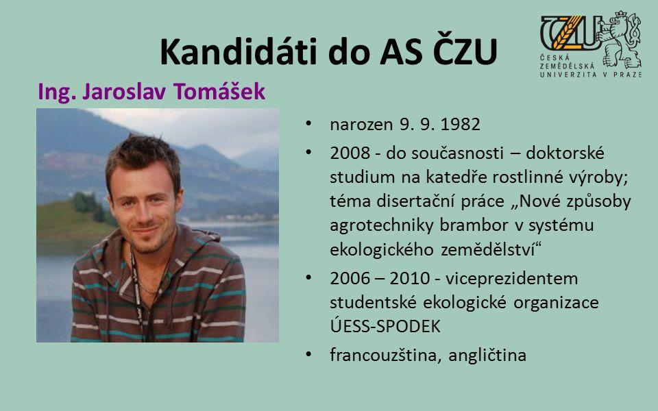 Kandidáti do AS ČZU narozen 9. 9.
