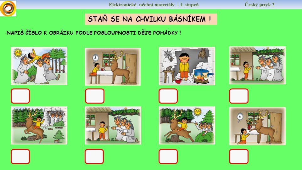 Elektronické učební materiály – I. stupeň Český jazyk 2 DEER RAIN BREAKFAST