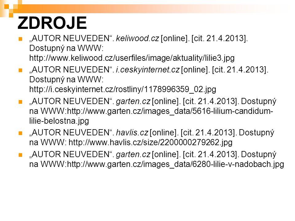 """ZDROJE """"AUTOR NEUVEDEN . keliwood.cz [online]. [cit."""