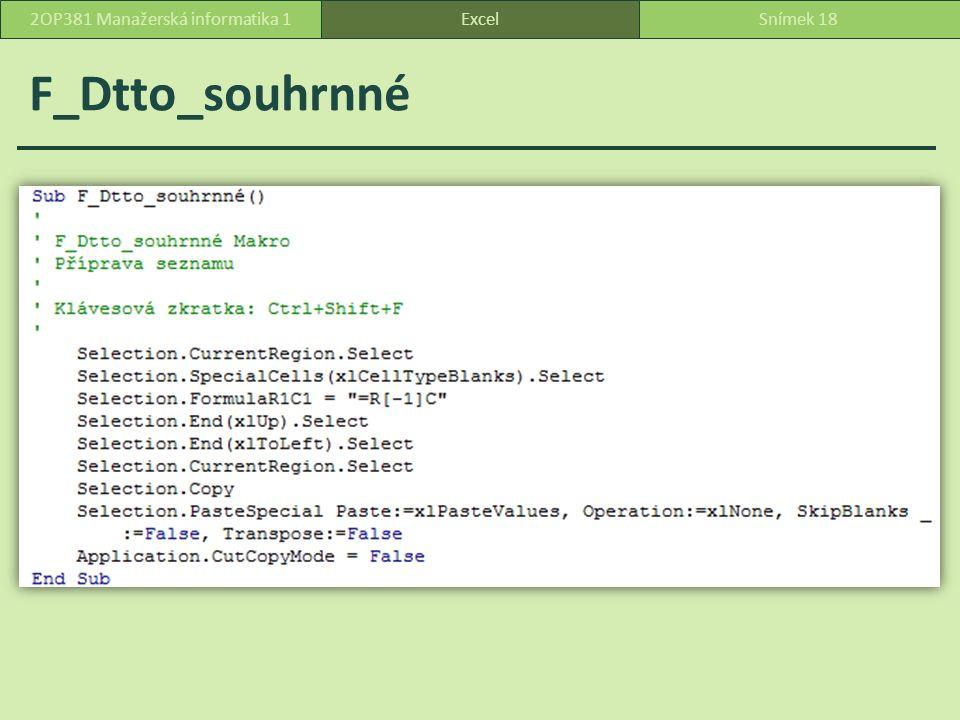 F_Dtto_souhrnné ExcelSnímek 182OP381 Manažerská informatika 1