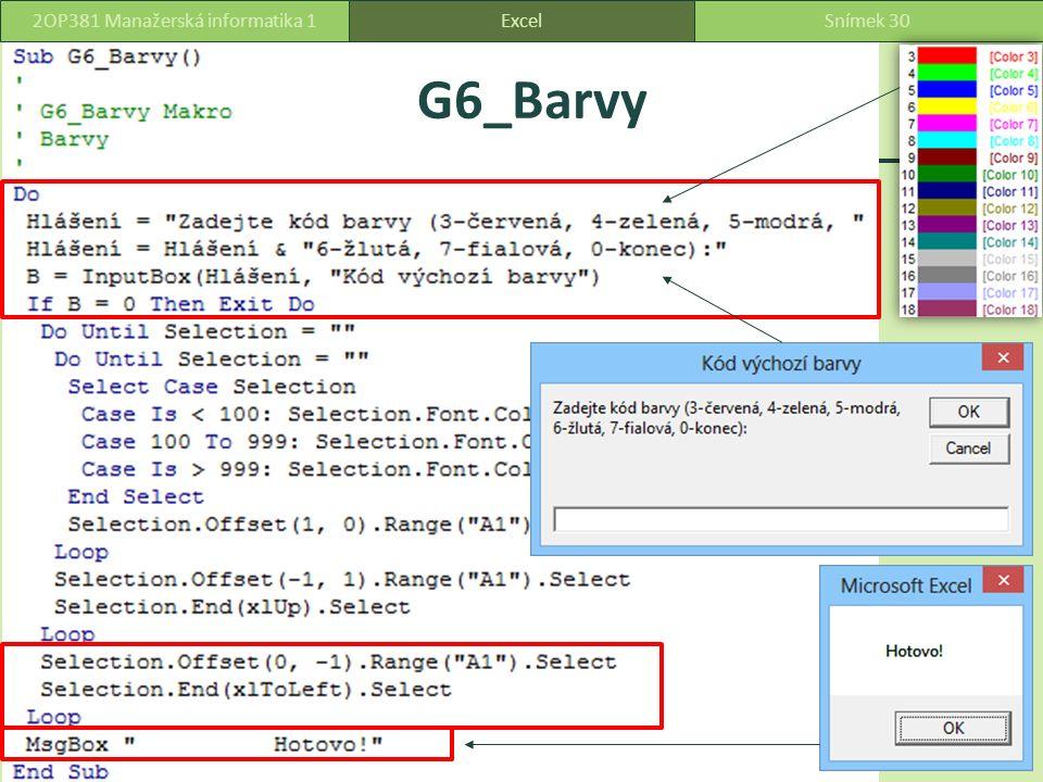 ExcelSnímek 302OP381 Manažerská informatika 1 G6_Barvy