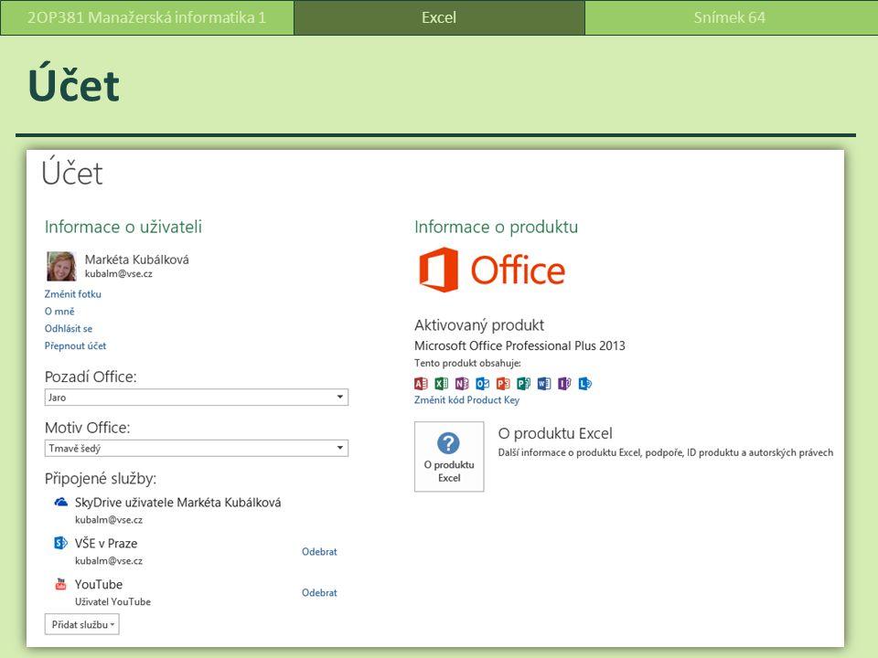 Účet ExcelSnímek 642OP381 Manažerská informatika 1