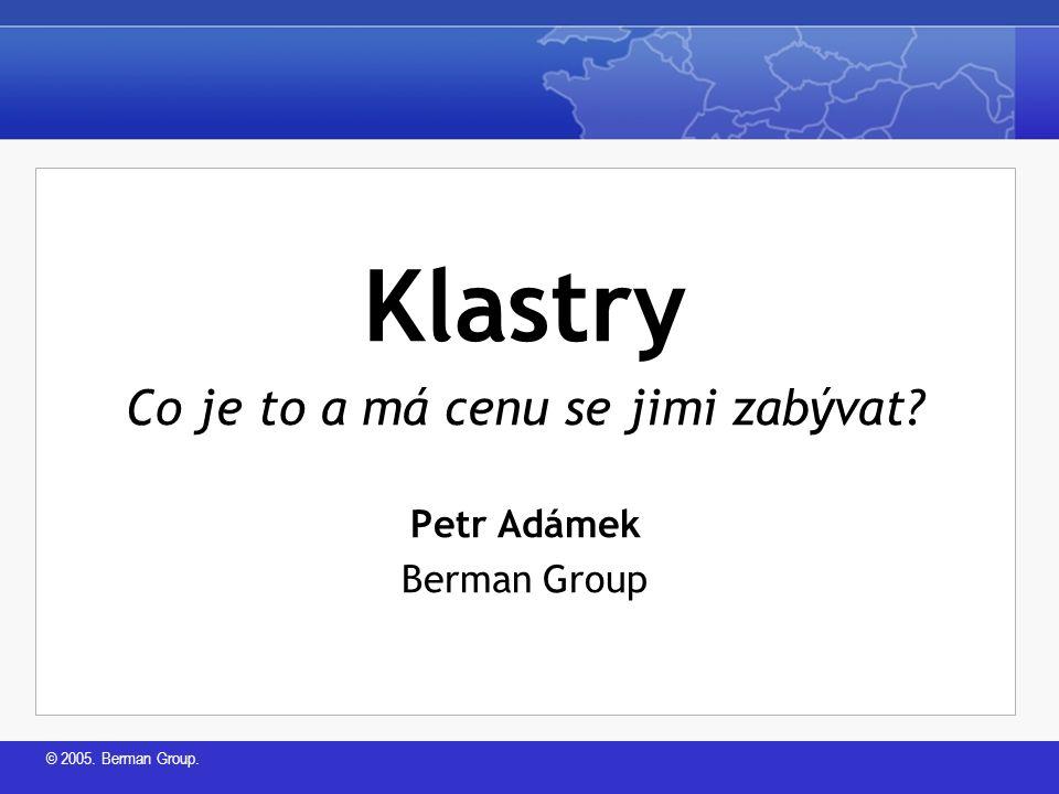 © 2005.Berman Group. Co je regionální ekonomický rozvoj.