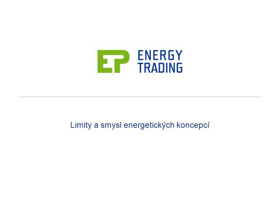 Limity a smysl energetických koncepcí