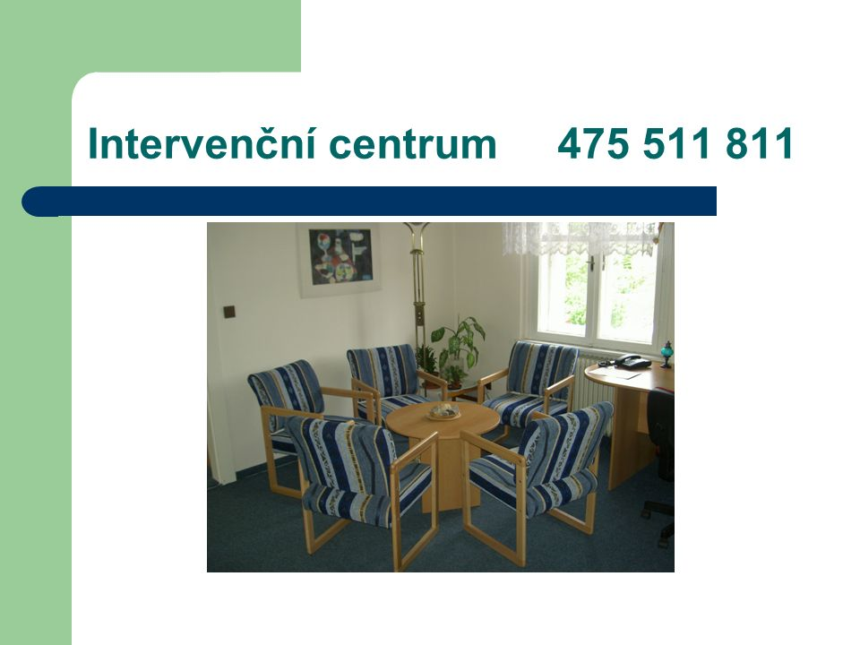 Intervenční centrum 475 511 811