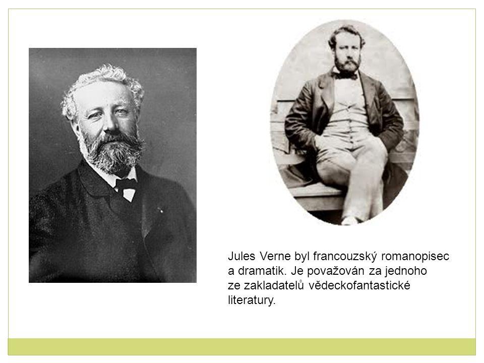 Jules Verne byl francouzský romanopisec a dramatik. Je považován za jednoho ze zakladatelů vědeckofantastické literatury.