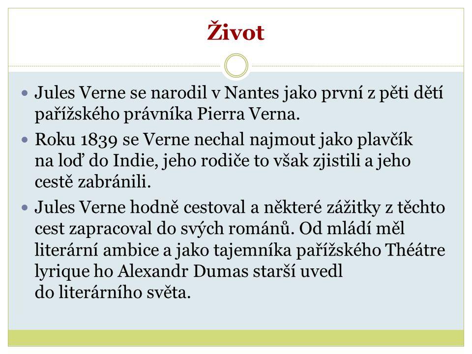 Život Jules Verne se narodil v Nantes jako první z pěti dětí pařížského právníka Pierra Verna.