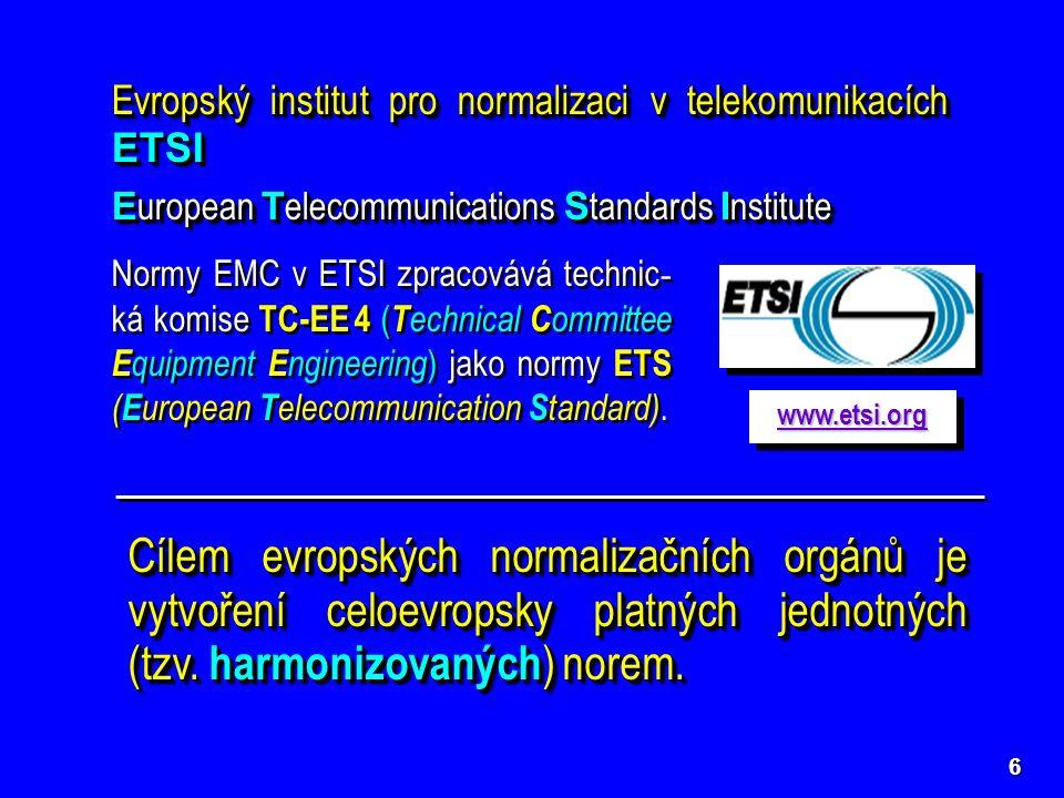 """7 Na národní úrovni Český normalizační institut ČNI Technická normalizační komise TNK 47 """"Elektromagnetická kompatibilita reviduje existující české (československé) normy ČSN v oblasti EMC přebírá (překládá) svě- tové a evropské normy EMC harmonizované normy ČSN  ČSN IEC ČSN CISPR ČSN EN ČSN ETS ČSN IEC ČSN CISPR ČSN EN ČSN ETS www.cni.cz"""