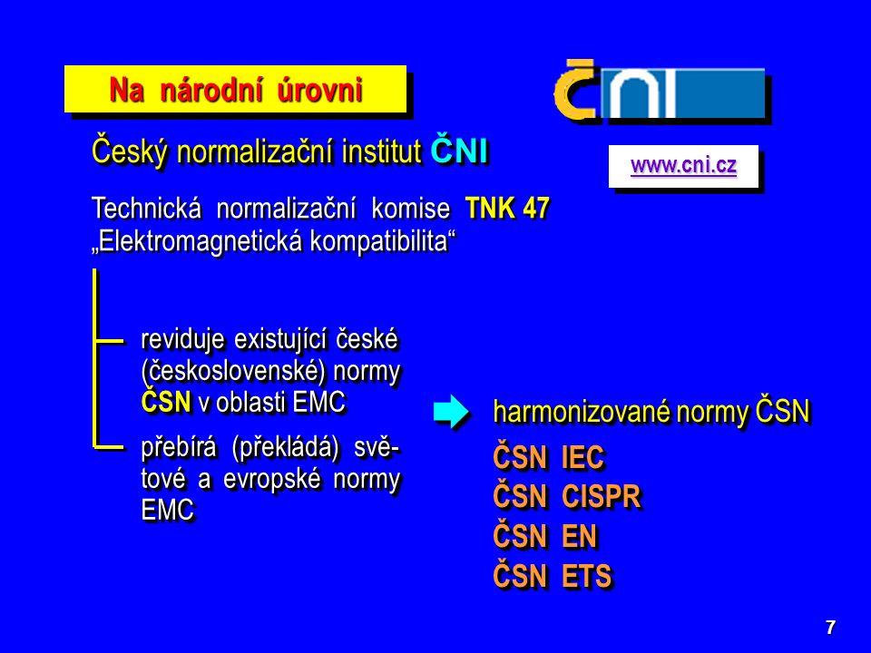  ČSN EN 61000-4-2 ed.2 Elektrostatický výboj – zkouška odolnosti  ČSN EN 61000-4-3 ed.