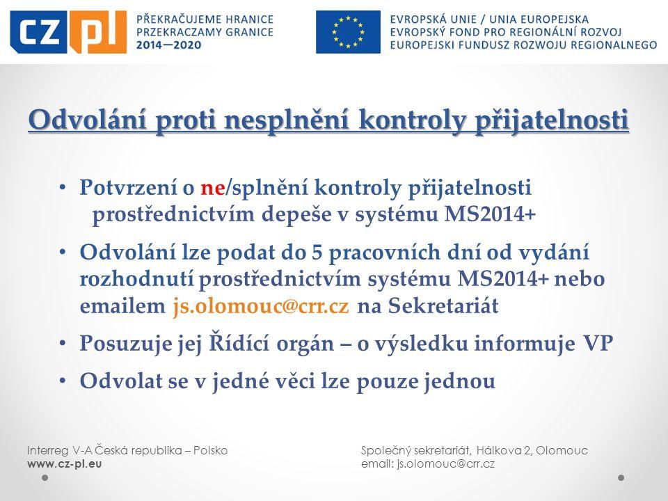DZIĘKUJEMY ZA UWAGĘ DĚKUJEME ZA POZORNOST Interreg V-A Česká republika – PolskoSpolečný sekretariát, Hálkova 2, Olomouc www.cz-pl.euemail: js.olomouc@crr.cz
