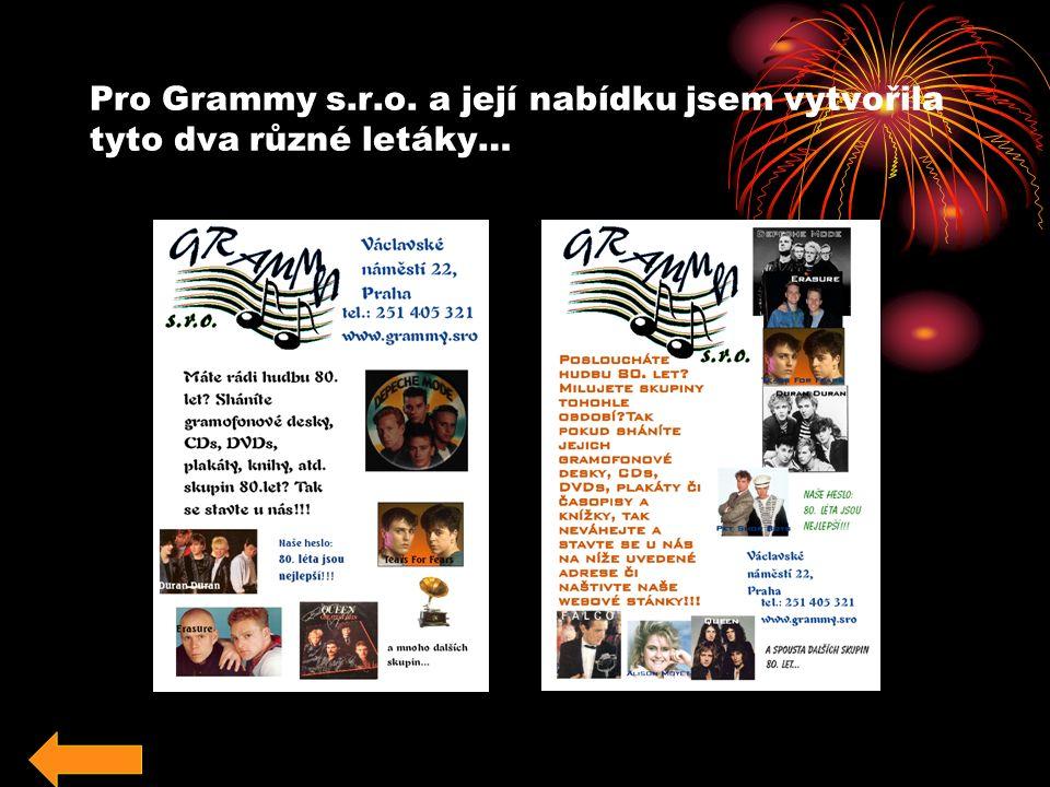 Pro Grammy s.r.o. a její nabídku jsem vytvořila tyto dva různé letáky…