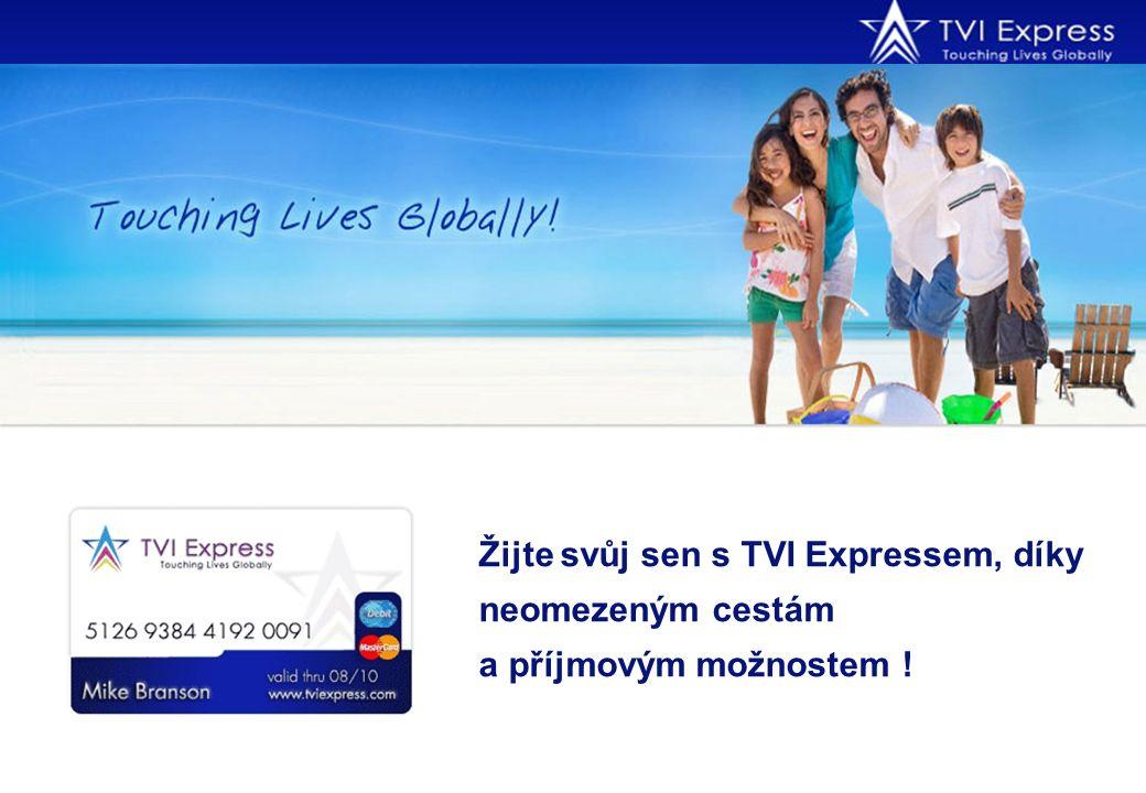 Žijte svůj sen s TVI Expressem, díky neomezeným cestám a příjmovým možnostem !