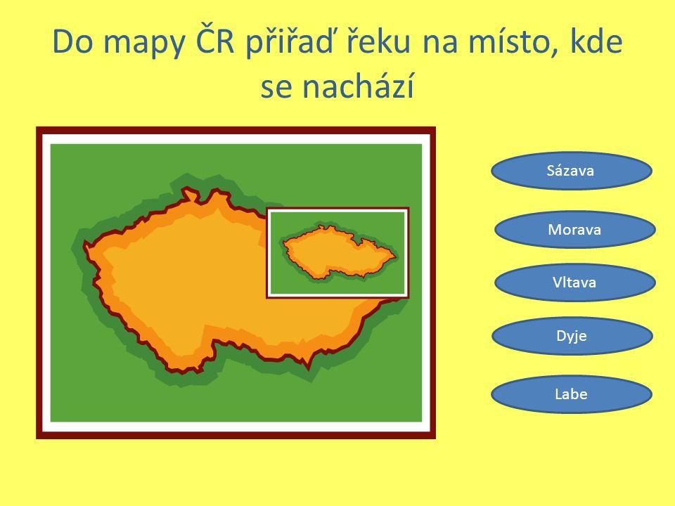 Do mapy ČR přiřaď řeku na místo, kde se nachází Sázava Morava Vltava Dyje Labe