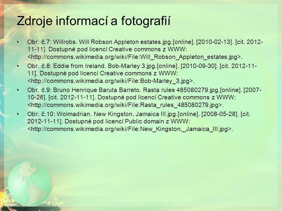 Zdroje informací a fotografií Obr. č.7: Willrobs. Will Robson Appleton estates.jpg.[online]. [2010-02-13]. [cit. 2012- 11-11]. Dostupné pod licencí Cr