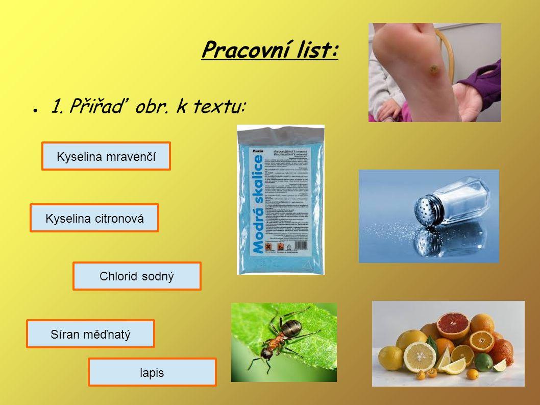 Dusičnany Dusičnan draselný = sanytr výroba střelného prachu, hnojivo Dusičnan sodný výroba hnojiv (ledky) Dusičnan stříbrný = lápis kožní lékařství