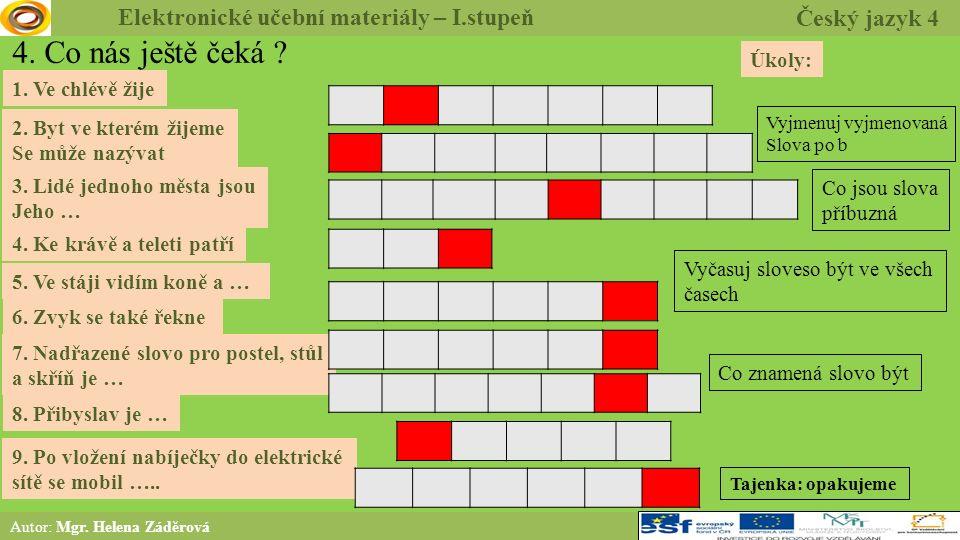 5.Procvičení a příklady Autor: Mgr. Helena Záděrová Chceš b _t námořníkem.