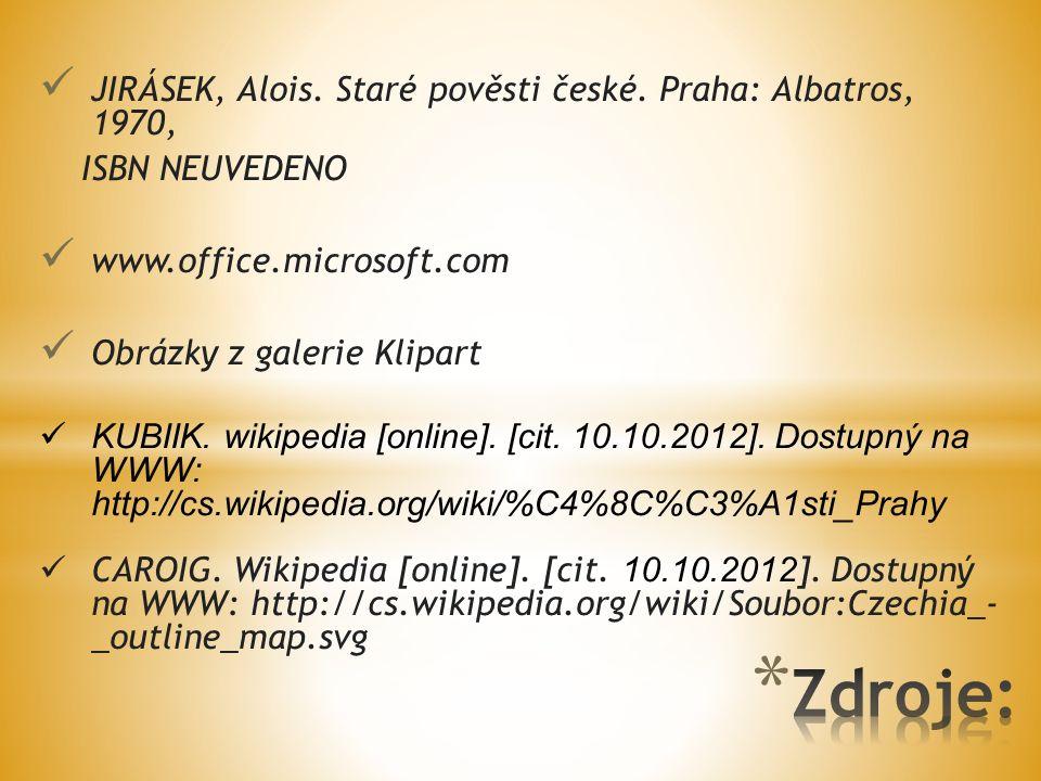JIRÁSEK, Alois. Staré pověsti české.