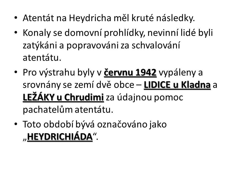 Atentát na Heydricha měl kruté následky.