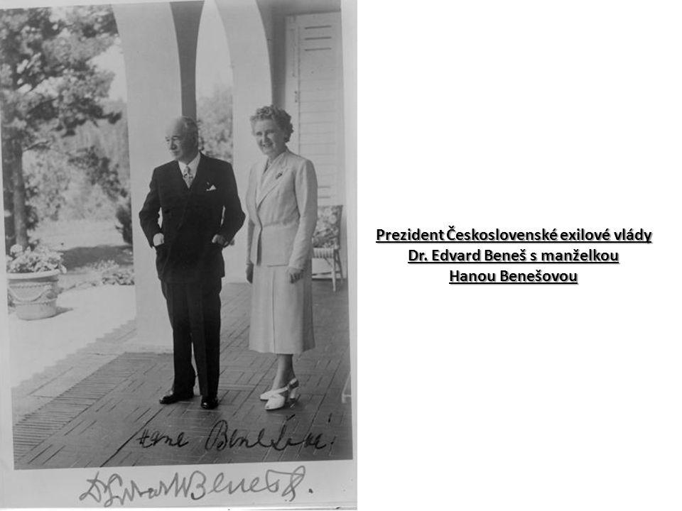 Prezident Československé exilové vlády Dr. Edvard Beneš s manželkou Hanou Benešovou