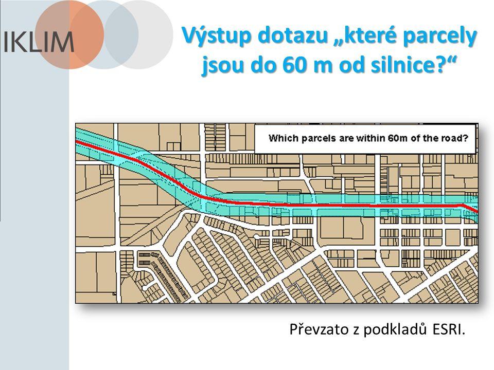"""Výstup dotazu """"které parcely jsou do 60 m od silnice?"""" Převzato z podkladů ESRI."""