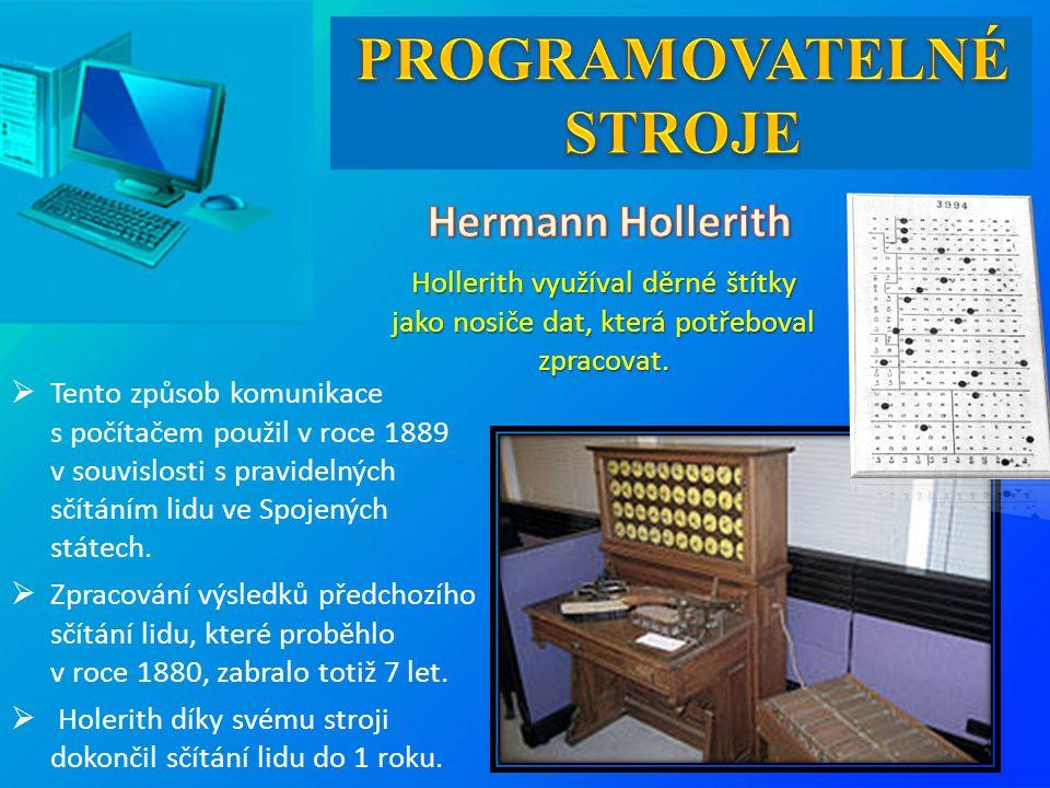 Hollerith využíval děrné štítky jako nosiče dat, která potřeboval zpracovat.  Tento způsob komunikace s počítačem použil v roce 1889 v souvislosti s