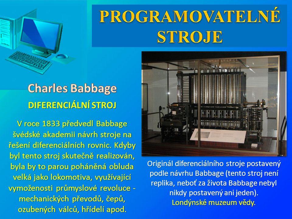 Originál diferenciálního stroje postavený podle návrhu Babbage (tento stroj není replika, neboť za života Babbage nebyl nikdy postavený ani jeden). Lo