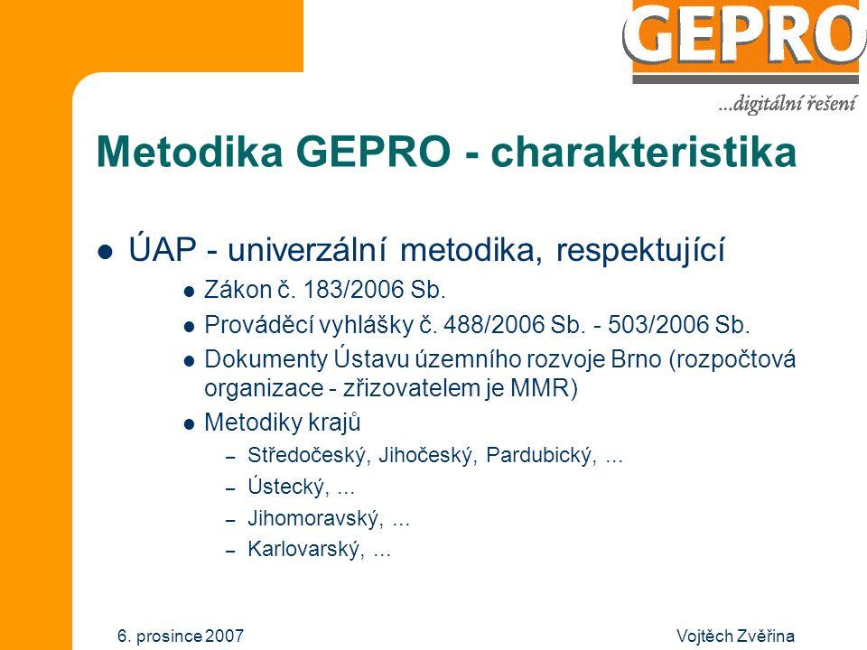 Vojtěch Zvěřina6. prosince 2007 Metodika GEPRO - technologie