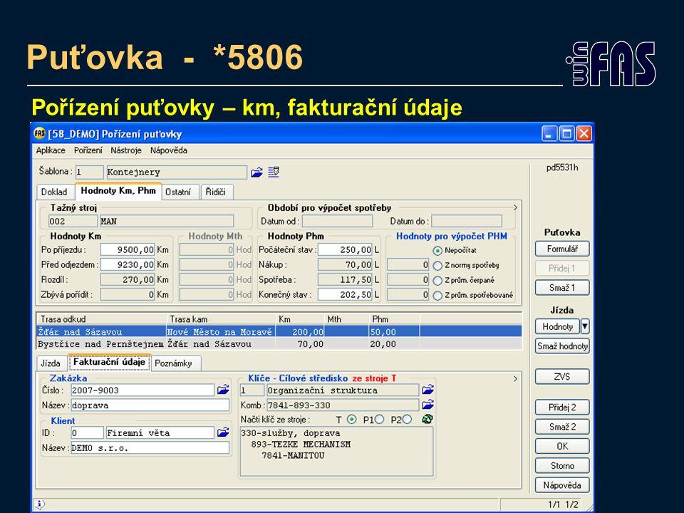 Puťovka - *5806 Pořízení puťovky – km, fakturační údaje