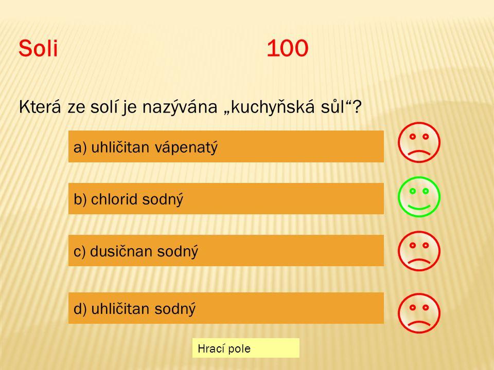"""Hrací pole Soli100 Která ze solí je nazývána """"kuchyňská sůl ."""