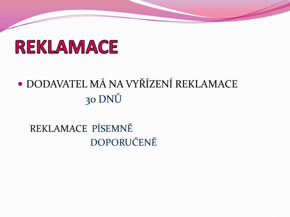 OSNOVA REKLAMACE 1.POTVRZENÍ PŘÍJMU ZÁSILKY – Na základě naší objednávky č.