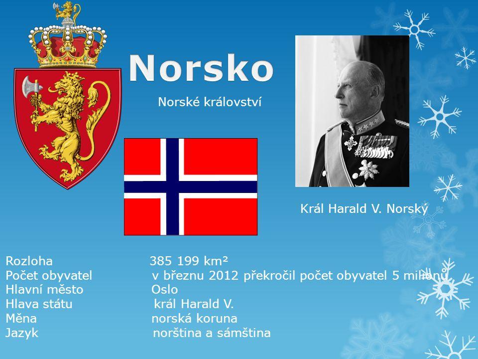 Norské království Rozloha 385 199 km² Počet obyvatel v březnu 2012 překročil počet obyvatel 5 milionů Hlavní město Oslo Hlava státu král Harald V.
