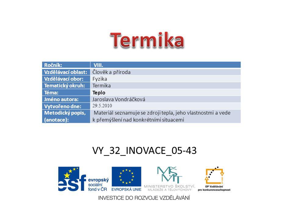 VY_32_INOVACE_05-43 Ročník: VIII.