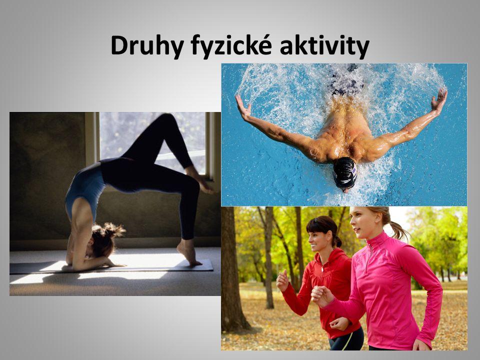 Druhy fyzické aktivity