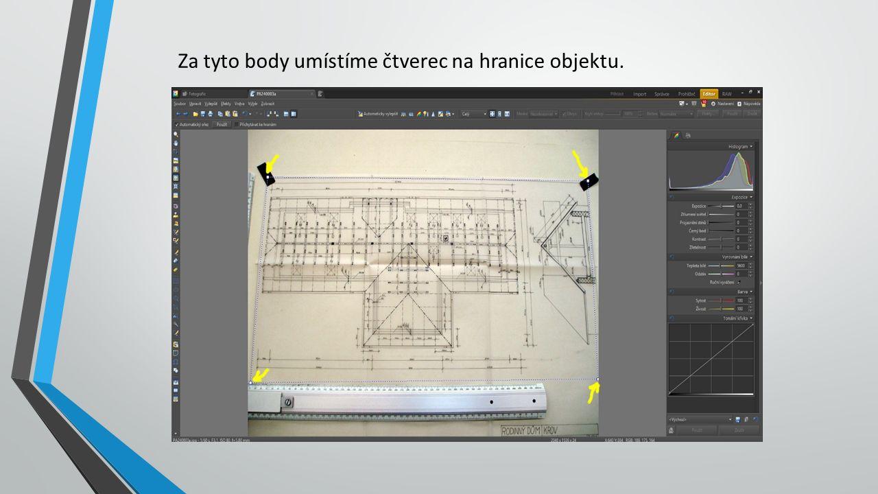 Za tyto body umístíme čtverec na hranice objektu.