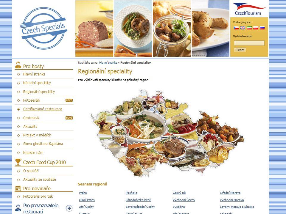 Regionální pokrmy Krkonošské kyselo Škvarkové placky Lomnická roštěná Couračka Lívanečky z myslivny Bažant na víně
