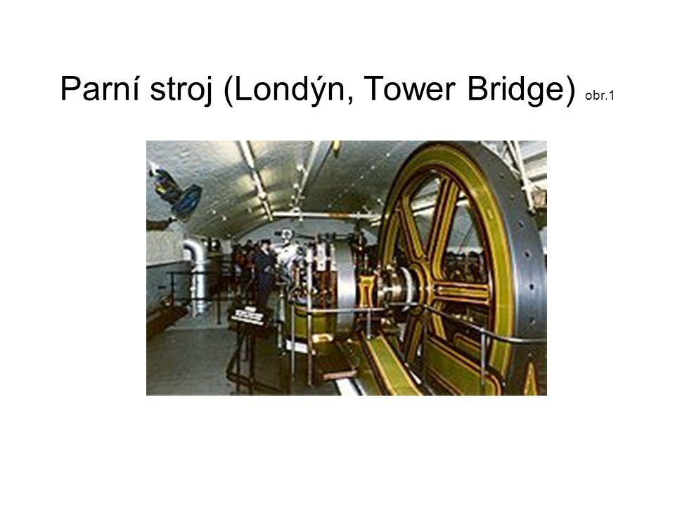 Parní stroj (Londýn, Tower Bridge) obr.1