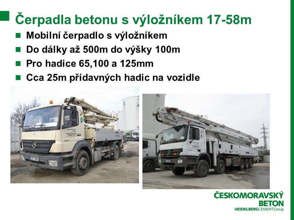 Čerpadla betonu s výložníkem 17-58m Mobilní čerpadlo s výložníkem Do dálky až 500m do výšky 100m Pro hadice 65,100 a 125mm Cca 25m přídavných hadic na vozidle