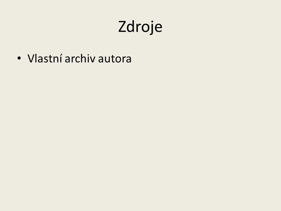 Zdroje Vlastní archiv autora