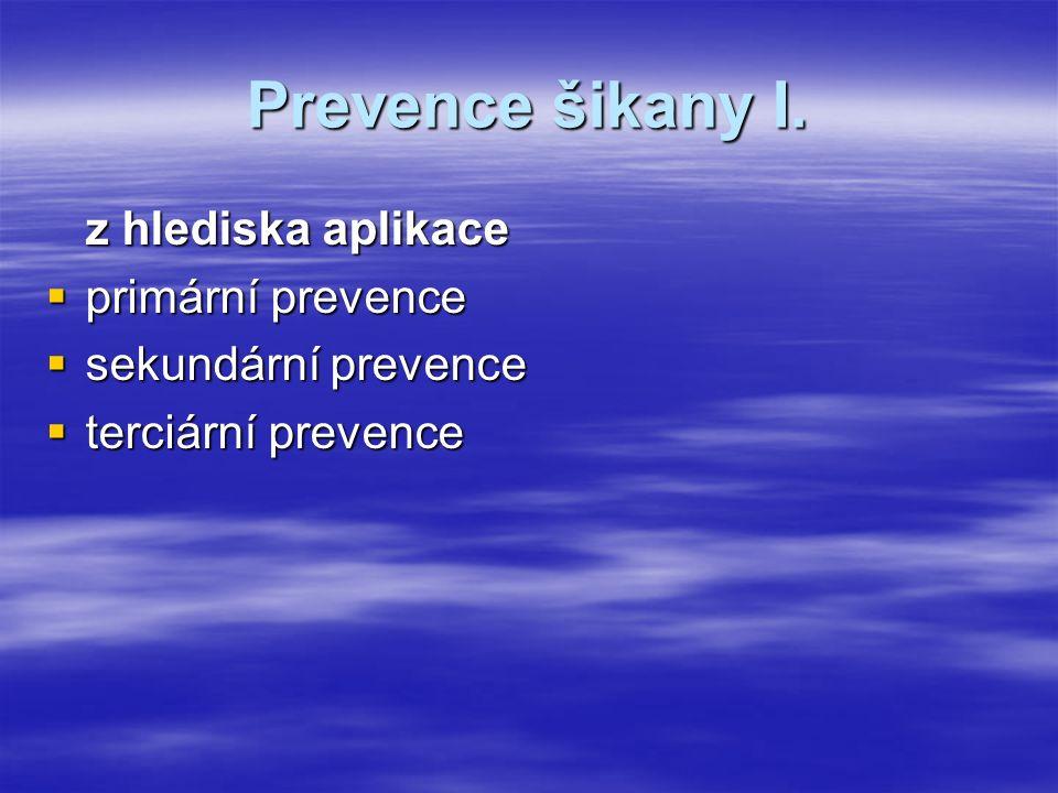 Prevence šikany I.